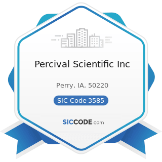 Percival Scientific Inc - SIC Code 3585 - Air-Conditioning and Warm Air Heating Equipment and...