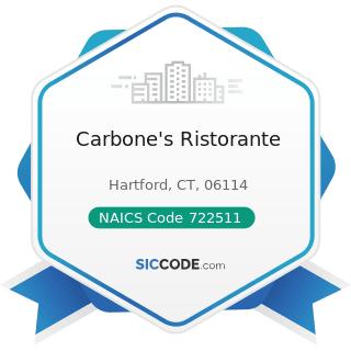 Carbone's Ristorante - NAICS Code 722511 - Full-Service Restaurants