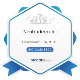 Neutraderm Inc - SIC Code 5122 - Drugs, Drug Proprietaries, and Druggists' Sundries