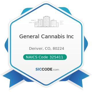 General Cannabis Inc - NAICS Code 325411 - Medicinal and Botanical Manufacturing