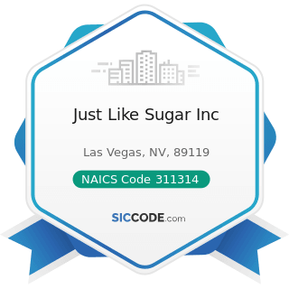 Just Like Sugar Inc - NAICS Code 311314 - Cane Sugar Manufacturing