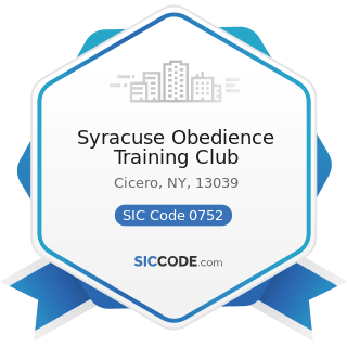Syracuse Obedience Training Club - SIC Code 0752 - Animal Specialty Services, except Veterinary