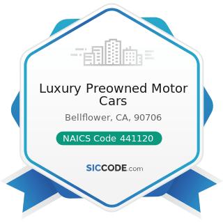 Luxury Preowned Motor Cars - NAICS Code 441120 - Used Car Dealers