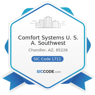 Comfort Systems U. S. A. Southwest - SIC Code 1711 - Plumbing, Heating and Air-Conditioning