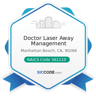 Doctor Laser Away Management - NAICS Code 561110 - Office Administrative Services