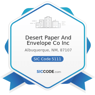 Desert Paper And Envelope Co Inc - SIC Code 5111 - Printing and Writing Paper