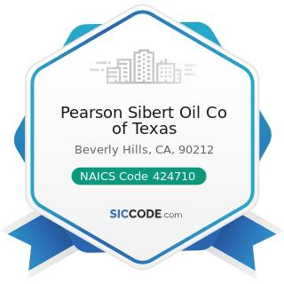 Pearson Sibert Oil Co of Texas - NAICS Code 424710 - Petroleum Bulk Stations and Terminals