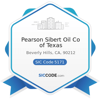 Pearson Sibert Oil Co of Texas - SIC Code 5171 - Petroleum Bulk Stations and Terminals
