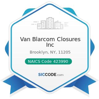 Van Blarcom Closures Inc - NAICS Code 423990 - Other Miscellaneous Durable Goods Merchant...