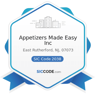 Appetizers Made Easy Inc - SIC Code 2038 - Frozen Specialties, Not Elsewhere Classified