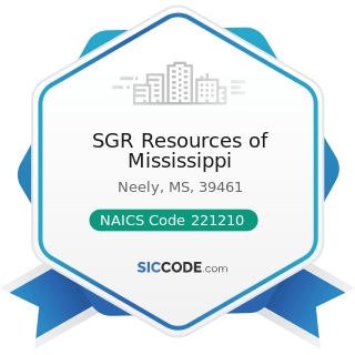SGR Resources of Mississippi - NAICS Code 221210 - Natural Gas Distribution