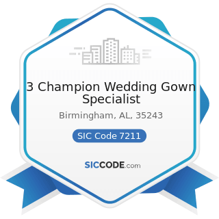 3 Champion Wedding Gown Specialist - SIC Code 7211 - Power Laundries, Family and Commercial