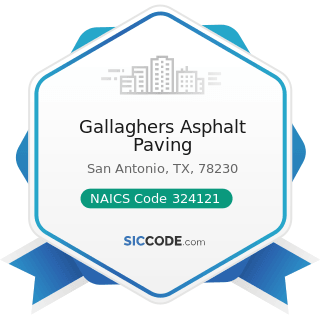 Gallaghers Asphalt Paving - NAICS Code 324121 - Asphalt Paving Mixture and Block Manufacturing