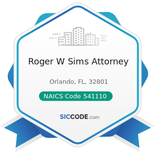Roger W Sims Attorney - NAICS Code 541110 - Offices of Lawyers