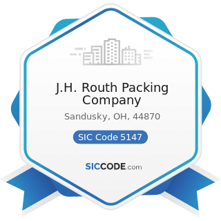 J.H. Routh Packing Company - SIC Code 5147 - Meats and Meat Products