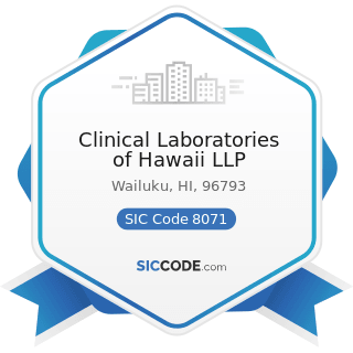 Clinical Laboratories of Hawaii LLP - SIC Code 8071 - Medical Laboratories