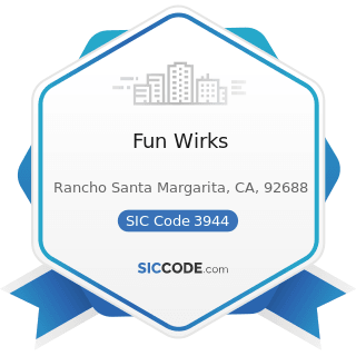 Fun Wirks - SIC Code 3944 - Games, Toys, and Children's Vehicles, except Dolls and Bicycles