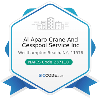Al Aparo Crane And Cesspool Service Inc - NAICS Code 237110 - Water and Sewer Line and Related...