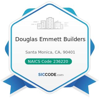 Douglas Emmett Builders - NAICS Code 236220 - Commercial and Institutional Building Construction