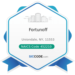 Fortunoff - NAICS Code 452210 - Department Stores