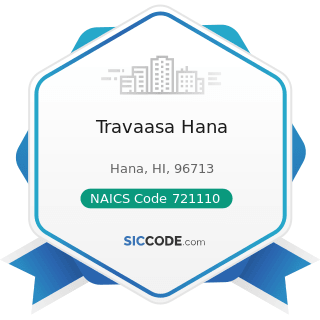 Travaasa Hana - NAICS Code 721110 - Hotels (except Casino Hotels) and Motels