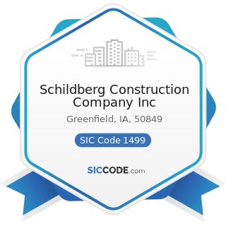 Schildberg Construction Company Inc - SIC Code 1499 - Miscellaneous Nonmetallic Minerals, except...