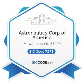 Astronautics Corp of America - SIC Code 7371 - Computer Programming Services