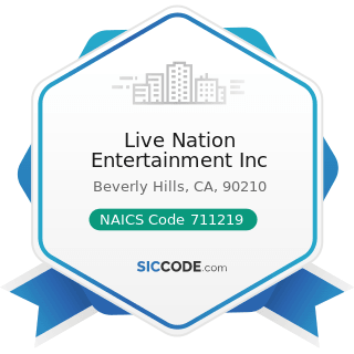 Live Nation Entertainment Inc - NAICS Code 711219 - Other Spectator Sports