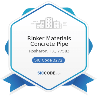 Rinker Materials Concrete Pipe - SIC Code 3272 - Concrete Products, except Block and Brick