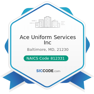 Ace Uniform Services Inc - NAICS Code 812331 - Linen Supply