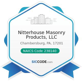 Nitterhouse Masonry Products, LLC - NAICS Code 238140 - Masonry Contractors