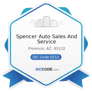 Spencer Auto Sales And Service - SIC Code 5511 - Motor Vehicle Dealers (New and Used)