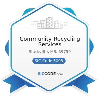 Community Recycling Services - SIC Code 5093 - Scrap and Waste Materials