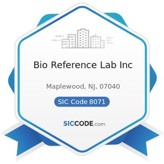 Bio Reference Lab Inc - SIC Code 8071 - Medical Laboratories