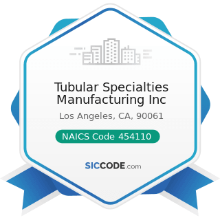 Tubular Specialties Manufacturing Inc - NAICS Code 454110 - Electronic Shopping and Mail-Order...