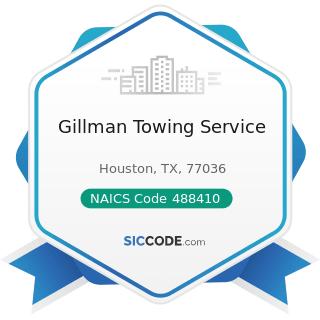 Gillman Towing Service - NAICS Code 488410 - Motor Vehicle Towing