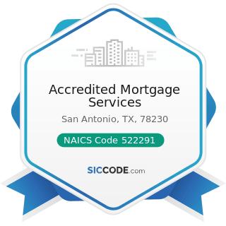 Accredited Mortgage Services - NAICS Code 522291 - Consumer Lending