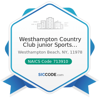 Westhampton Country Club junior Sports Program - NAICS Code 713910 - Golf Courses and Country...
