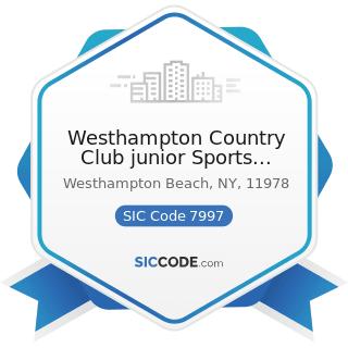 Westhampton Country Club junior Sports Program - SIC Code 7997 - Membership Sports and...