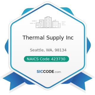 Thermal Supply Inc - NAICS Code 423730 - Warm Air Heating and Air-Conditioning Equipment and...