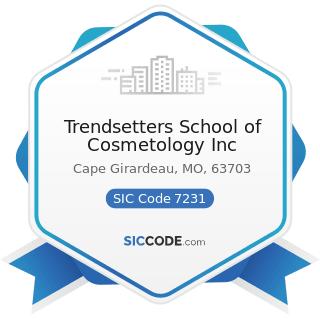 Trendsetters School of Cosmetology Inc - SIC Code 7231 - Beauty Shops
