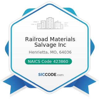 Railroad Materials Salvage Inc - NAICS Code 423860 - Transportation Equipment and Supplies...