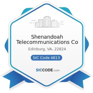 Shenandoah Telecommunications Co - SIC Code 4813 - Telephone Communications, except...