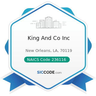 King And Co Inc - NAICS Code 236116 - New Multifamily Housing Construction (except For-Sale...