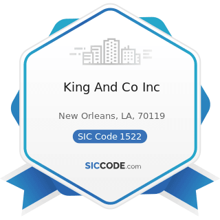 King And Co Inc - SIC Code 1522 - General Contractors-Residential Buildings, other than...