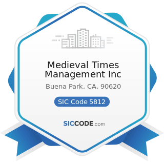 Medieval Times Management Inc - SIC Code 5812 - Eating Places