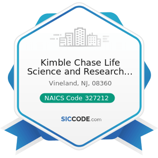Kimble Chase Life Science and Research Products, LLC - NAICS Code 327212 - Other Pressed and...