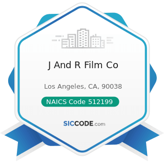 J And R Film Co - NAICS Code 512199 - Other Motion Picture and Video Industries