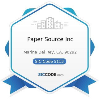 Paper Source Inc - SIC Code 5113 - Industrial and Personal Service Paper