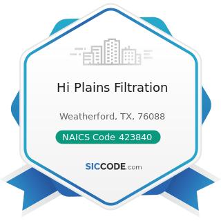 Hi Plains Filtration - NAICS Code 423840 - Industrial Supplies Merchant Wholesalers